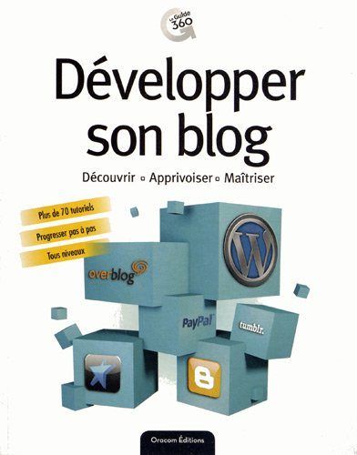 9782361451042: D�velopper son blog