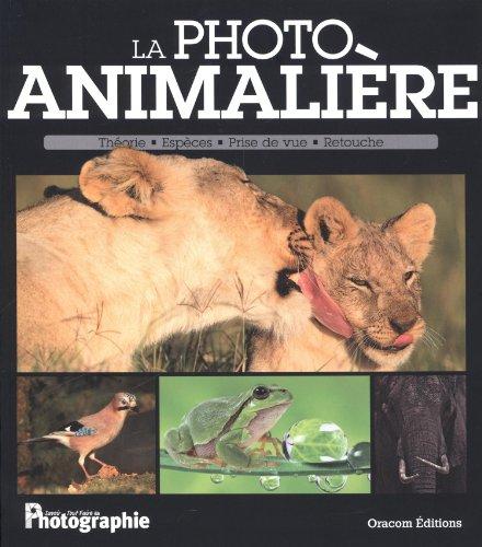 9782361451301: La photo animaliere