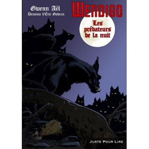 9782361510367: Wendigo : Les prédateurs de la nuit