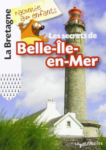 SECRETS DE BELLE ILE EN MER LA BRETA: COLLECTIF