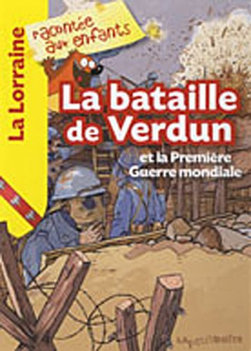9782361520168: La bataille de Verdun et la première guerre mondiale
