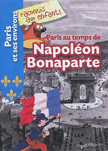 9782361520526: Paris au temps de Napoléon Bonaparte