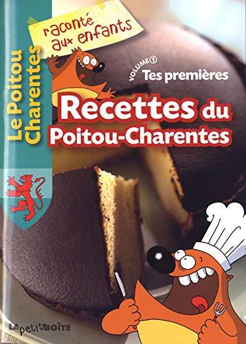 9782361520533: Tes premi�res Recettes du Poitou-Charentes : Volume 1