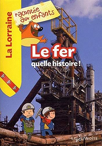 FER -LE- QUELLE HISTOIRE: COLLECTIF