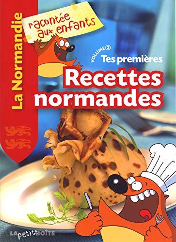 9782361520939: tes premieres recettes normandes volume 2la normandie