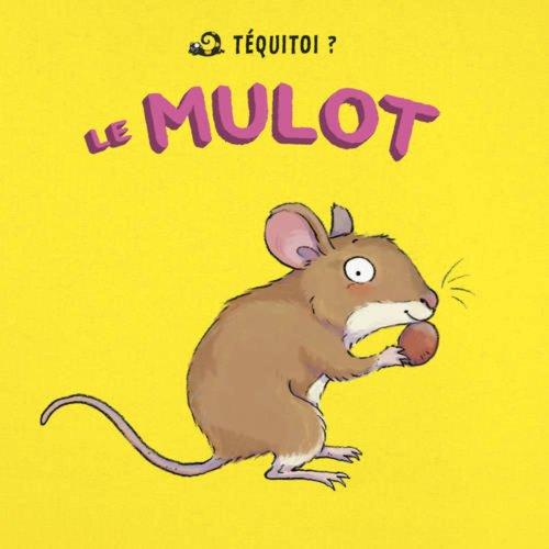9782361540685: Le mulot