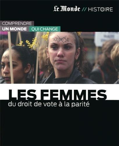 9782361560980: LES FEMMES-DU DROIT DE VOTE A LA PARITE