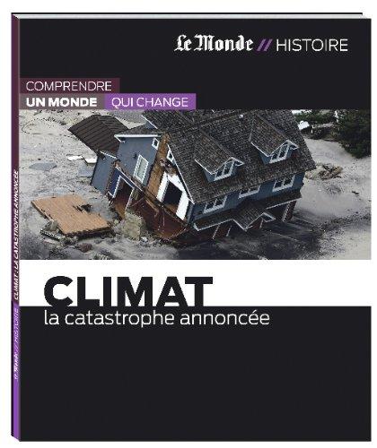 9782361561048: CLIMAT-LA CATASTROPHE ANNONCEE