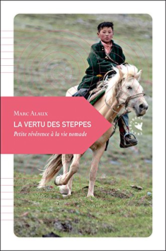 9782361570033: La vertu des steppes (French Edition)