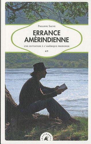 9782361570149: Errance amérindienne (French Edition)