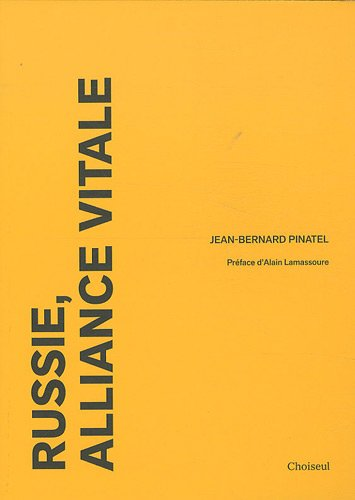 9782361590086: Russie, alliance vitale (French Edition)