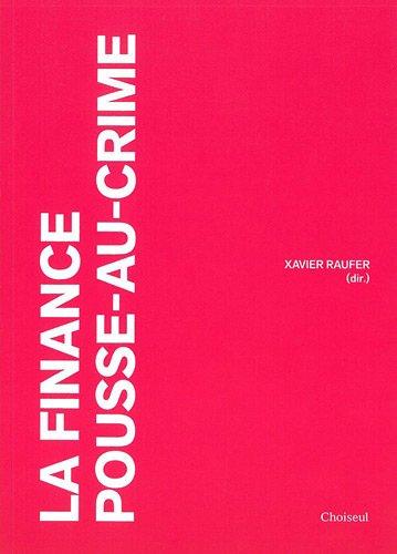 9782361590130: la finance pousse-au-crime