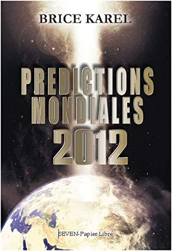 9782361610319: Prédictions mondiales 2012