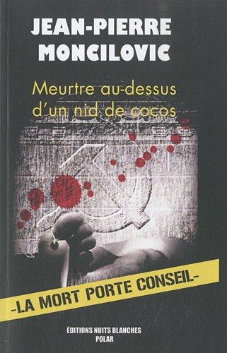 9782361620080: Meurtre au-dessus d'un nid de cocos (French Edition)