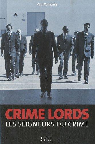 """""""crime lords ; les seigneurs du crime"""" (2361640015) by Paul Williams"""