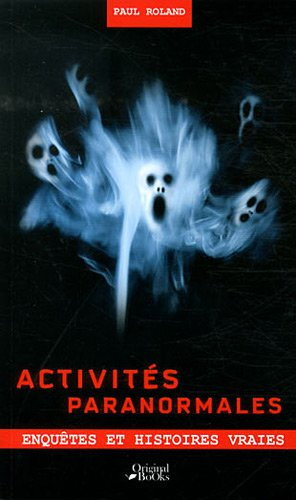 9782361640361: Activités paranormales (French Edition)