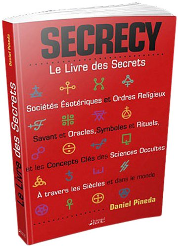 Secrecy : Le Livre des Secrets: Daniel Pineda