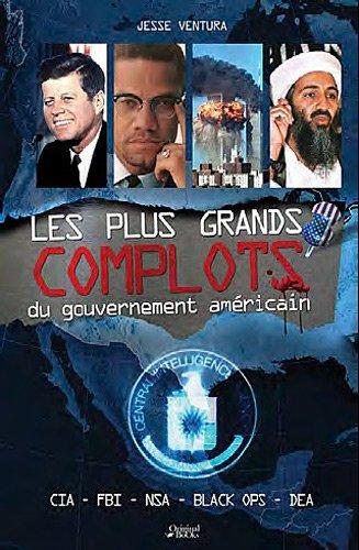 9782361640699: Les plus grands complots du gouvernement americain (French Edition)