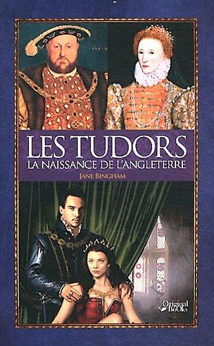 9782361640897: Les Tudors : La naissance de l'Angleterre