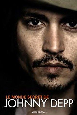 9782361640910: Le monde secret de Johnny Depp