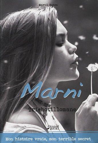 9782361641061: Le journal de Marni : Trichotillomane (Original Jeunesse)