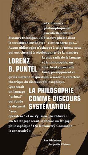 Philosophie comme discours systématique (La): Puntel, Lorenz B.
