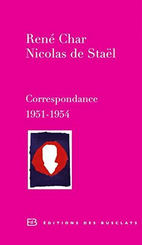 9782361660048: René Char et Nicolas de Staël : Correspondance 1951-1954