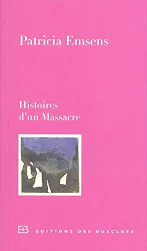 9782361661557: Histoire d'un Massacre