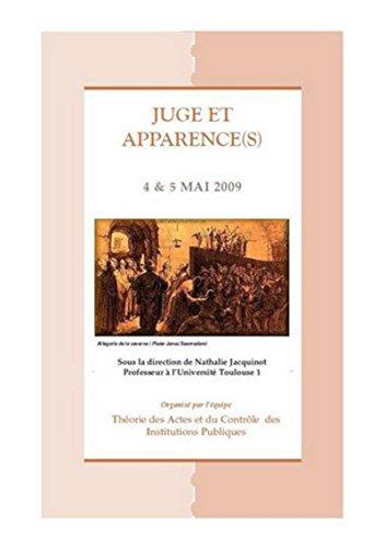Juge et apparence(s) : Actes du colloque des 4 et 5 mai 2009: Nathalie Jacquinot