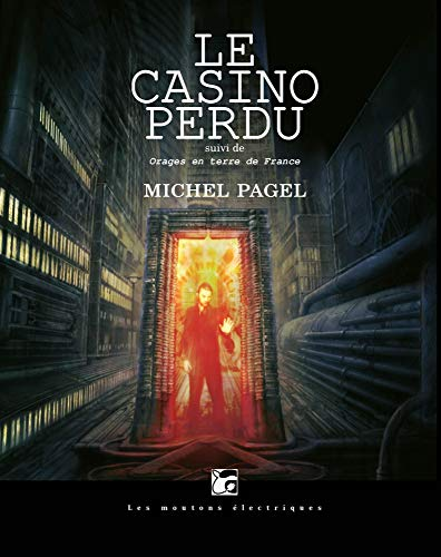 9782361831271: Le casino perdu : Suivi de Orages en terre de France