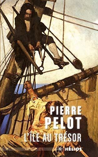 Île au trésor (L'): Pelot, Pierre