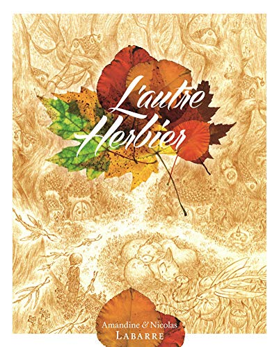 L'AUTRE HERBIER: LABARRE, AMANDINE LABARRE,