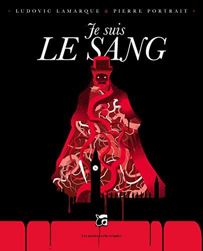 Je suis le sang: Lamarque, Ludovic