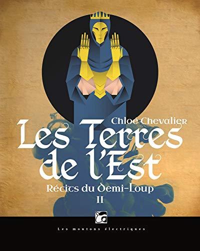 Terres de l'Est (Les): Chevalier, Chlo�
