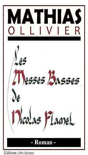 9782361850067: Les Messes Basses de Nicolas Flamel