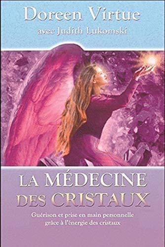 MEDECINE DES CRISTAUX -LA-: VIRTUE DOREEN