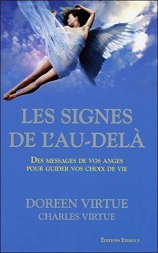SIGNES DE L AU DELA -LES-: VIRTUE DOREEN CHARLE