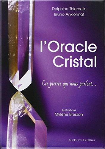 ORACLE CRISTAL -L- COFFRET: THIERCELIN ANXIONNAT