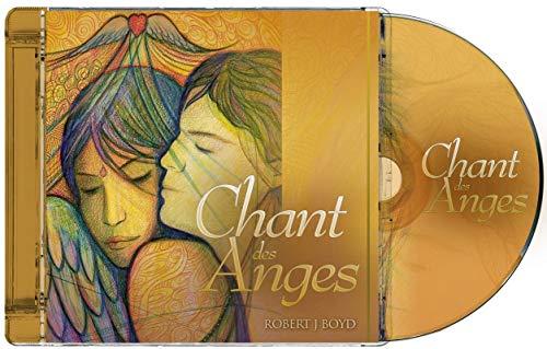 À L'ÉCOUTE DU CHANT DES ANGES + CD: BOYD ROBERT J