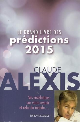 9782361881177: Le grand livre des prédictions 2015