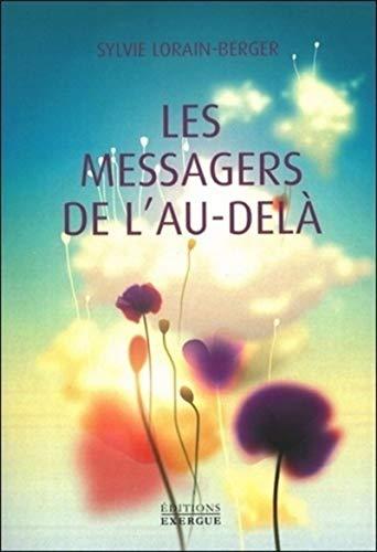 MESSAGERS DE L AU DELA -LES-: LORAIN BERGER SYLVIE