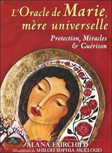 9782361881528: L'oracle de Marie, mère universelle : Avec 44 cartes et 1 livret explicatif