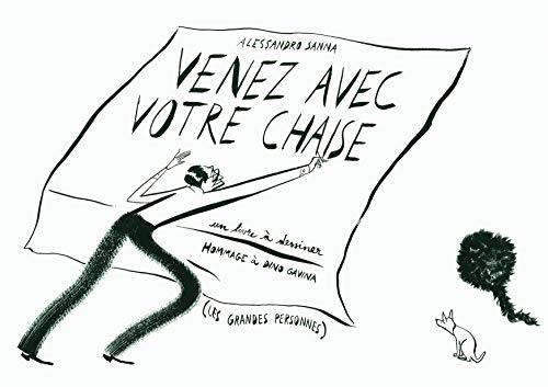 Venez avec votre chaise: Hommage à Dino Gavina (Albums) (French Edition) - Sanna, Alessandro