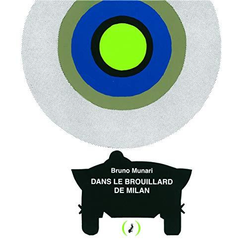 DANS LE BROUILLARD DE MILAN: MUNARI BRUNO
