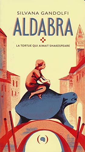 9782361932480: Aldabra: La tortue qui aimait Shakespeare