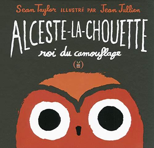9782361933869: Alceste-la-chouette, roi du camouflage