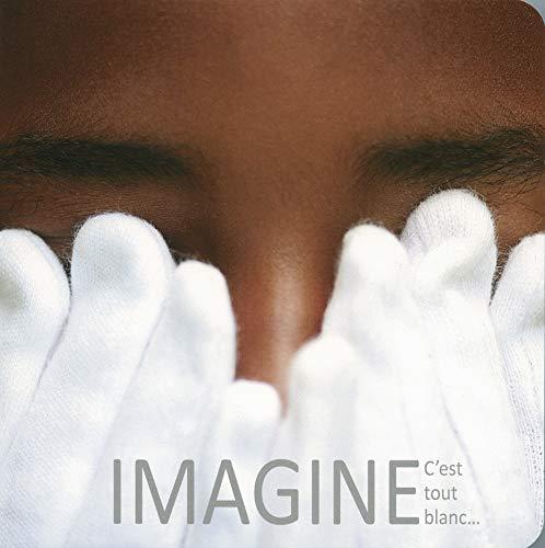 9782361934187: Imagine: C'est tout blanc.