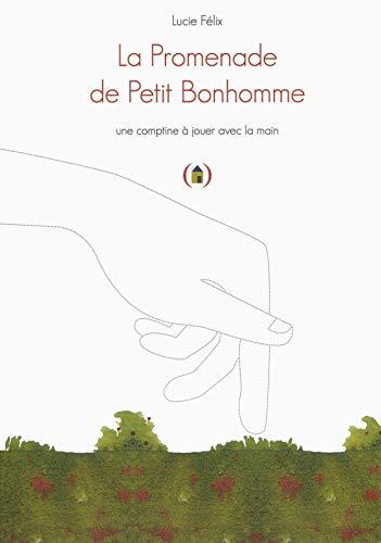 9782361934255: La Promenade de Petit Bonhomme: Une comptine à jouer avec la main