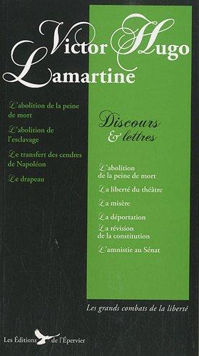 9782361940003: Victor Hugo Lamartine Discours et Lettres Discours Politiques de Hugo et Alphonse de Lamartine