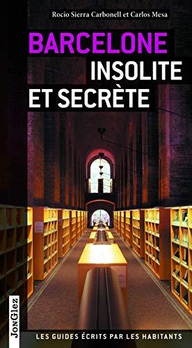 9782361950170: Barcelone insolite et secrète